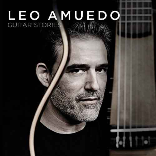 Leo Amuedo - Guitar Stories (2016)